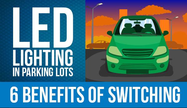 sc 1 st  XtraLight Lighting Blog & Infographic: 6 Benefits of LED Lighting in Parking Lots azcodes.com